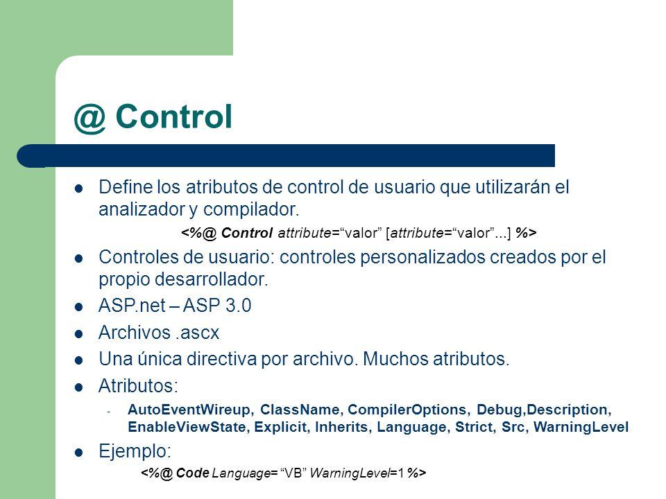 <%@ Control attribute= valor [attribute= valor ...] %>